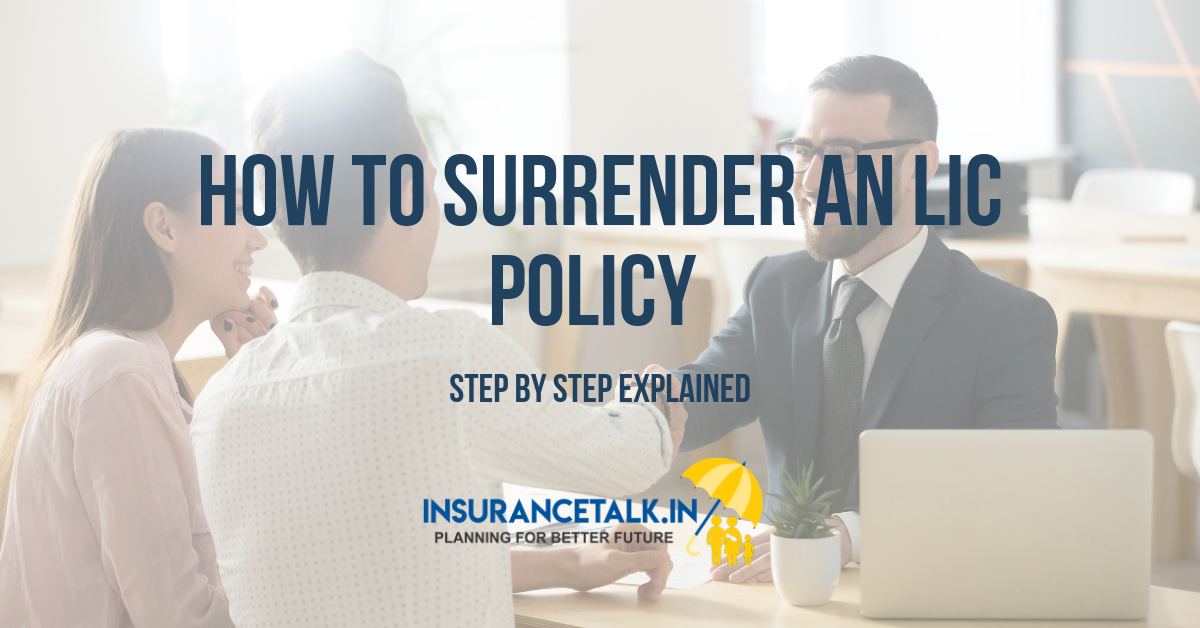 How to Surrender an LIC Policy - The Easiest way